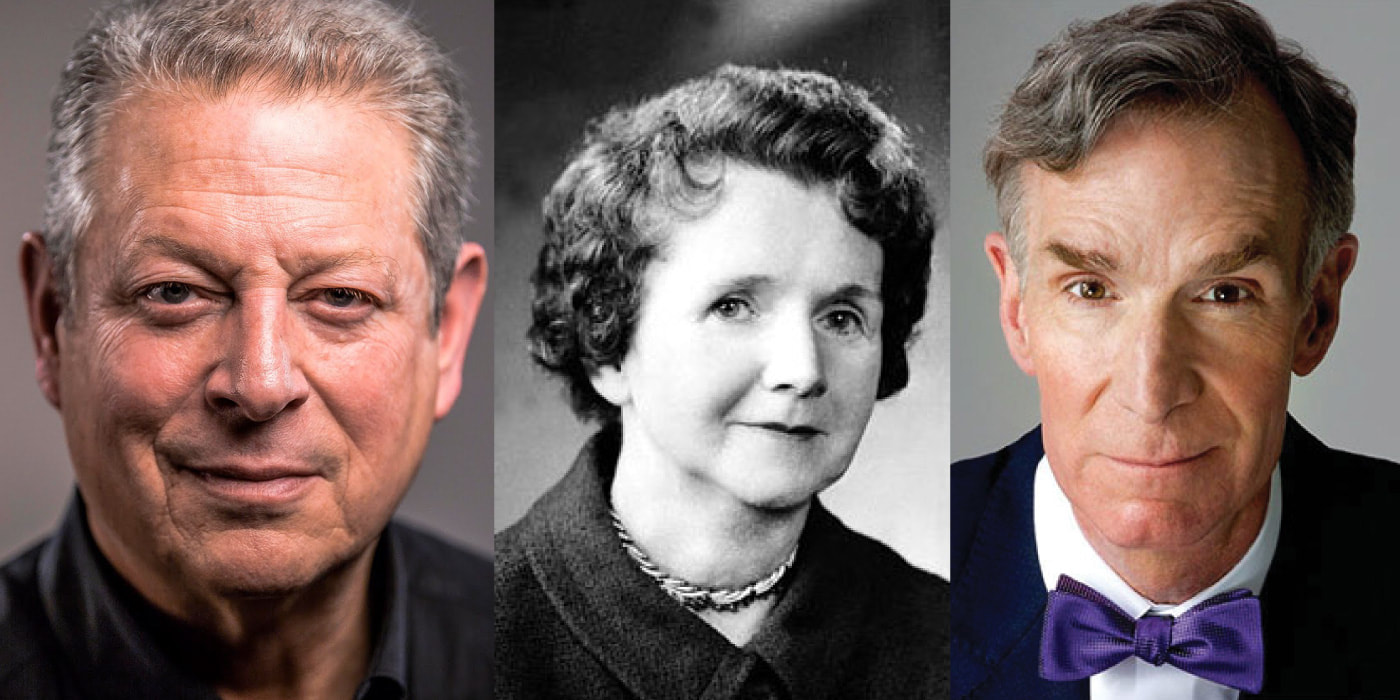 Photos of Al Gore, Rachel Carson, and Bill Nye